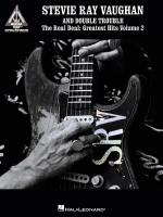 Stevie Ray Vaughan And Double Trouble - The Real Deal: Greatest Hits Volume 2 Sheet Music