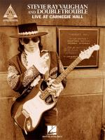Stevie Ray Vaughan And Double Trouble - Live At Carnegie Hall Sheet Music
