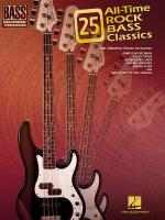 25 All-Time Rock Bass Classics Bass Recorded Versions Sheet Music