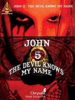 John 5 - The Devil Knows My Name Sheet Music