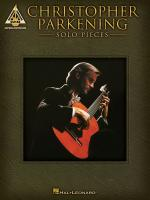 Christopher Parkening - Solo Pieces Sheet Music