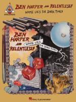 Ben Harper And Relentless7 - White Lies For Dark Times Sheet Music