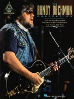 The Randy Bachman Collection Sheet Music