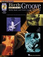Birth Of The Groove R&B, Soul And Funk Guitar: 1945-1965 Sheet Music