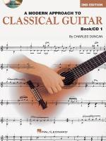 A Modern Approach To Classical Guitar - 2nd Edition Book 1 - Book/CD Sheet Music