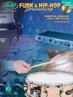 Funk & Hip-Hop Drumming Essential Grooves, Fills And Styles Sheet Music