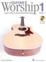Guitar Worship - Method Book 1 Learn To Play By Strumming Praise Songs Sheet Music