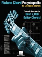 Picture Chord Encyclopedia For Left-Handed Guitarists Photos & Diagrams For Over 2600 Chords! Sheet Music