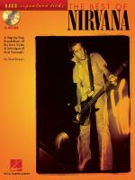 The Best Of Nirvana A Step-By-Step Breakdown Of The Bass Styles & Techniques Of Chris Novoselic Sheet Music