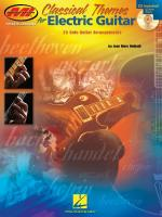 Classical Themes For Electric Guitar 25 Solo Guitar Arrangements Sheet Music