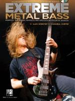 Extreme Metal Bass Essential Techniques, Concepts, And Applications For Metal Bassists Sheet Music