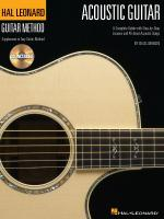 The Hal Leonard Acoustic Guitar Method A Complete Guide With Step-By-Step Lessons & 45 Great Acousti Sheet Music