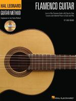 Hal Leonard Flamenco Guitar Method Learn To Play Flamenco Guitar With Step-By-Step Lessons And Authe Sheet Music