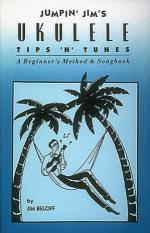 Jumpin' Jim's Ukulele Tips 'n' Tunes Ukulele Technique Sheet Music