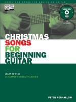 Christmas Songs For Beginning Guitar Learn To Play 15 Complete Holiday Classics Sheet Music