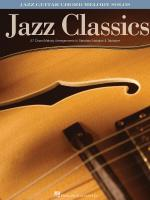 Jazz Classics Jazz Guitar Chord Melody Solos Sheet Music