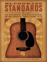 Bluegrass Standards 16 Songs Arranged For Solo Guitar In Travis Picking Style Sheet Music