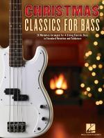 Christmas Classics For Bass 20 Melodies Arranged For 4-String Electric Bass Sheet Music