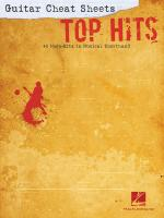 Guitar Cheat Sheets: Top Hits 44 Mega-Hits In Musical Shorthand Sheet Music