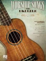 Worship Songs For Ukulele Sheet Music