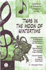 Twas In The Moon Of Wintertime - Christmas Anthem For SAB Voices, Piano, Recorder, And Optio Sheet Music