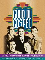 Good Ol' Gospel 35 All-Time Favorite Songs By Mosie Lister Sheet Music