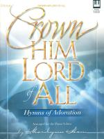 Crown Him Lord Of All Hymns Of Adoration Sheet Music