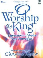 O Worship The King Expressions Of Praise And Adoration Sheet Music