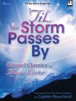 til The Storm Passes By Gospel Classics By Mosie Lister Sheet Music