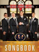 Ernie Haase & Signature Sound - A Tribute To The Cathedral Quartet Piano/Vocal Folio Sheet Music
