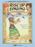 Rise Up Singing - The Group Singing Songbook Large Print Leader's Edition Sheet Music