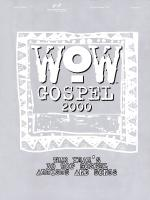 Wow Gospel 2000 Sheet Music