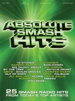 Absolute Smash Hits 25 Smash Radio Hits From Today's Top Artists Sheet Music