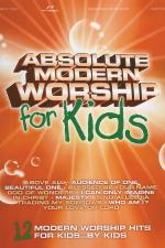 Absolute Modern Worship For Kids Sheet Music