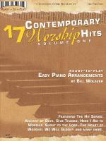 17 Contemporary Worship Hits, Volume 1 Ready To Play Series Sheet Music