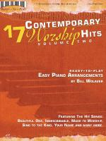 17 Contemporary Worship Hits, Volume 2 Ready To Play Series Sheet Music