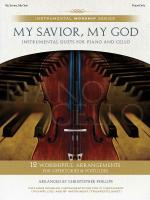 My Savior, My God Instrumental Duets For Piano And Cello Sheet Music