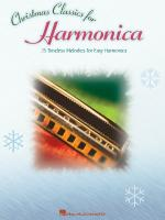Christmas Classics For Harmonica 25 Timeless Melodies For Easy Harmonica Sheet Music