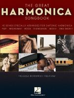 The Great Harmonica Songbook 45 Songs Specially Arranged For Diatonic Harmonica Sheet Music