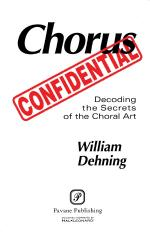 Chorus Confidential (Decoding The Secrets Of The Choral Art) Sheet Music