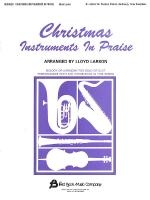 Christmas Instruments In Praise Bb Instruments (Bb Clarinet, Bb Tenor Saxophone, Bb Trumpet, & Other Sheet Music