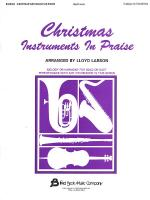 Christmas Instruments In Praise F Edition For French Horn Sheet Music