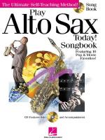 Play Alto Saxophone Today! Songbook Sheet Music