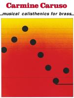 Carmine Caruso - Musical Calisthenics For Brass Sheet Music