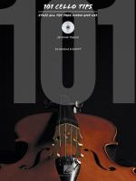 101 Cello Tips Stuff All The Pros Know And Use Sheet Music
