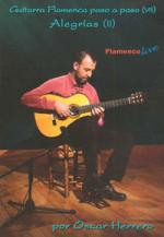 Alegrias II Book/DVD Set (Guitarra Flamenca paso a paso VIII) Sheet Music