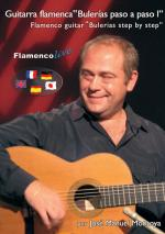 Flamenco Guitar Bulerias Step by Step Vol. 1 Book/DVD Set (Guitarra flamenca Bulerias paso a paso 1) Sheet Music