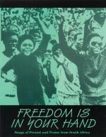 Freedom Is In Your Hand (Collection) Songs Of Protest And Praise From South Africa Sheet Music