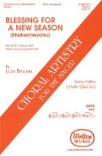 Blessing For A New Season (Shehecheyanu) Choral Artistry For The Singer Sheet Music Sheet Music