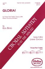 Gloria! For Three-Part Treble Chorus With Piano Accompaniment Sheet Music Sheet Music